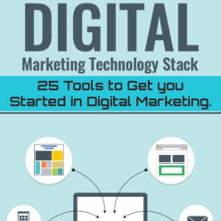 cover for Digital Marketing Technology Stack: 25 tools to get you started in digital marketing by Butch Sarma
